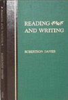 Reading and writing - Robertson Davies