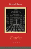 Entries - Wendell Berry