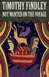 Not wanted on the voyage - Timothy Findley