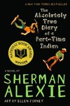 The absolutely true diary of a part-time Indian - Sherman Alexie
