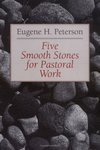 Five smooth stones for pastoral work - Eugene H. Peterson