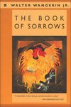 The book of sorrows - Walter Wangerin, Jr.