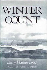 Barry Lopez - Winter count