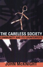 The careless society - John McKnight