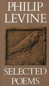 Philip Levine - Selected poems