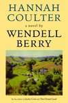 Hannah Coulter - Wendell Berry