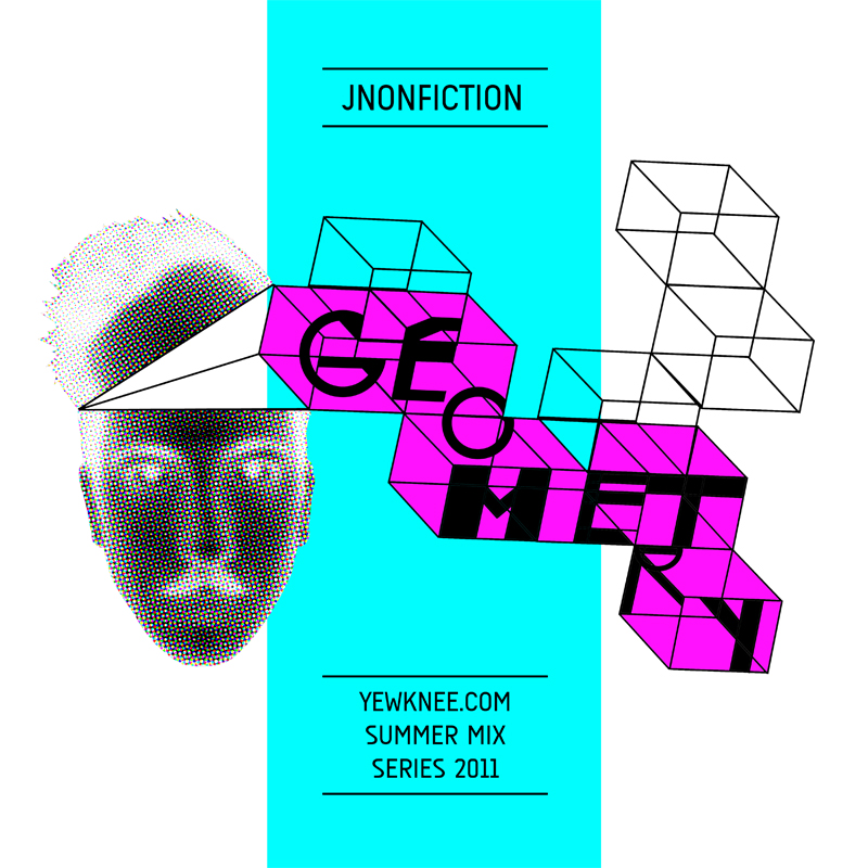 Geometry - yewknee.com Summer Mix Series 2011