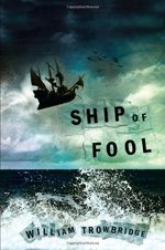 Ship of fool - William Trowbridge