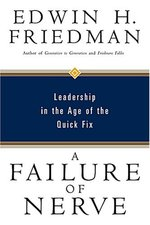 A failure of nerve - Edwin H. Friedman