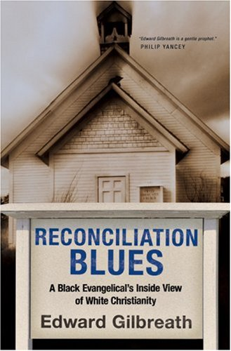 Reconciliation blues - Edward Gilbreath