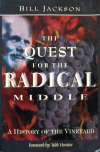 The quest for the radical middle - Bill Jackson